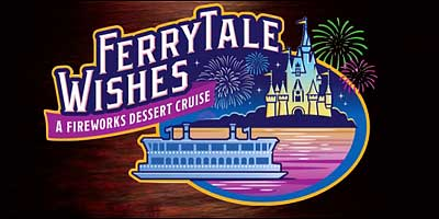 Ferrytale Wishes Fireworks Dessert Cruise at Walt Disney World